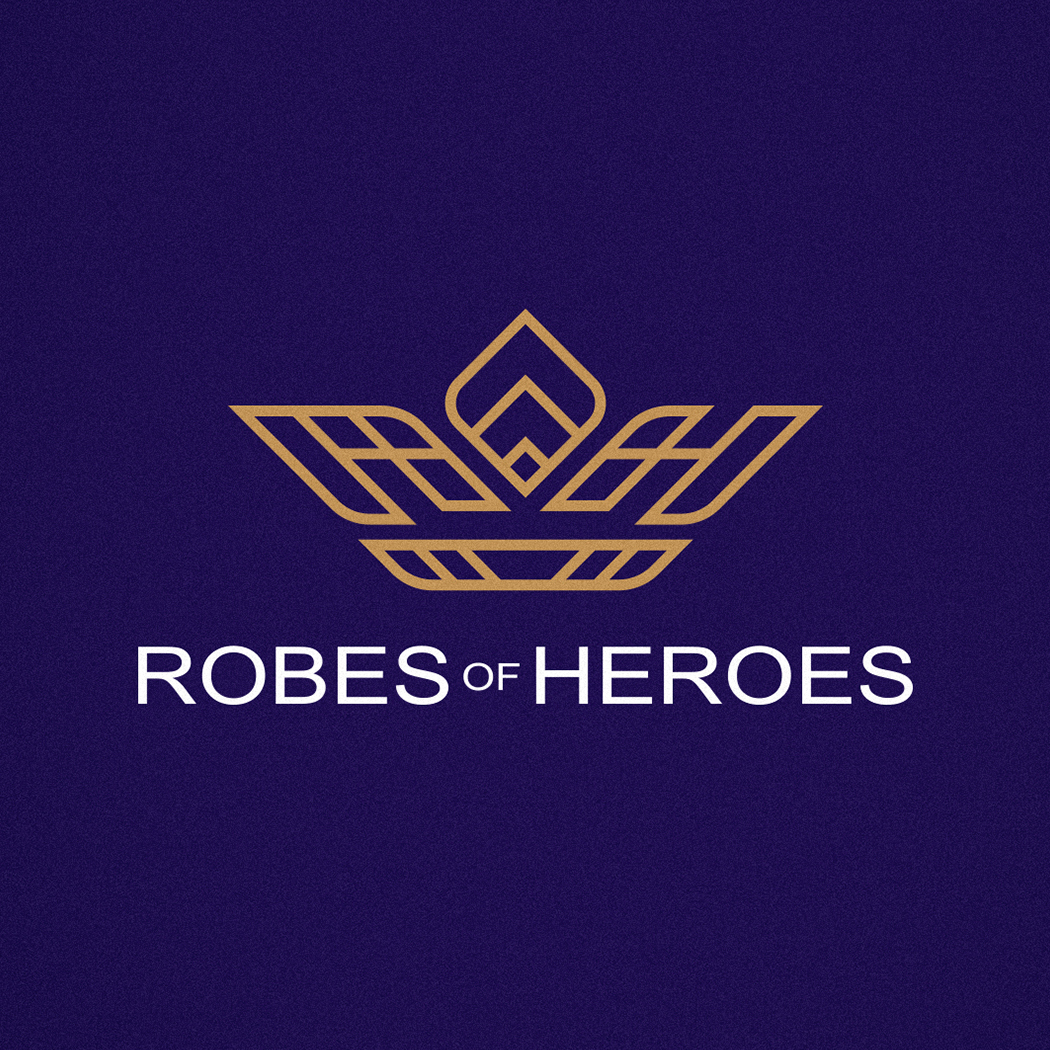 ROBES FOR HEROES